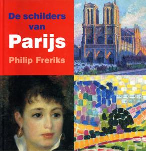 De schilders van Parijs - 9789040087240 - Philip Freriks