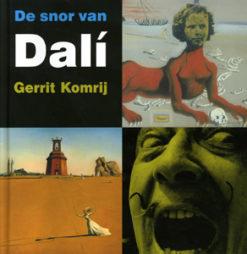De snor van Dali - 9789040090752 - Gerrit Komrij