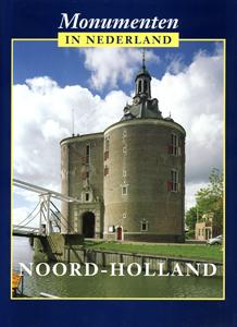 Monumenten in Noord-Holland - 9789040091780 -