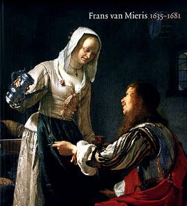 Frans van Mieris 1635-1681 - 9789040091803 -