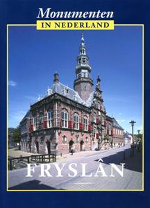 Friesland – Monumenten in Nederland - 9789040094767 -