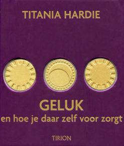 Geluk en hoe je daar zelf voor zorgt - 9789043909600 - Titiana Hardie