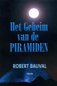 Het geheim van de piramiden - 9789043909709 - R.  Bauval