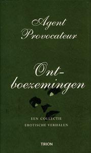 Ontboezemingen - 9789043910255 -  Agent Provocateur
