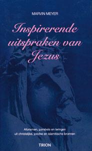 Inspirerende uitspraken van Jezus - 9789043910279 - Marvin Meyer
