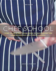 Chef school - 9789043912686 - Joanna Farrow