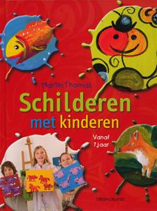 Schilderen met kinderen - 9789043913331 - Martin Thomas