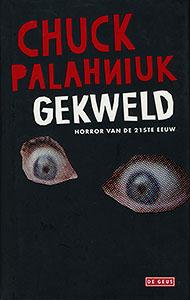 Gekweld - 9789044500776 - Chuck Palaniuk