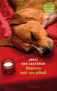 Requiem voor een pitbull - 9789044610505 - Joris van Casteren