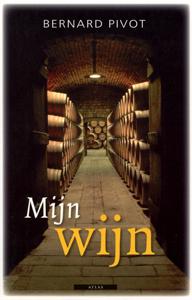 Mijn wijn - 9789045000428 - Bernard Pivot