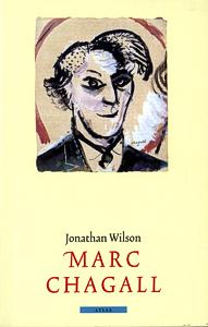Marc Chagall - 9789045006406 - Jonathan Wilson