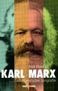 Karl Marx een eigentijdse biografie - 9789045017037 - Rolf Hosfeld