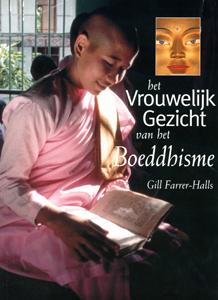 Het vrouwelijk gezicht van het Boeddhisme - 9789045302232 - Gill Farrer-Halls