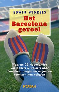 Het Barcelona-gevoel - 9789046802878 - Edwin Winkels