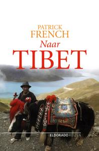 Naar Tibet - 9789047100102 - Patrick French