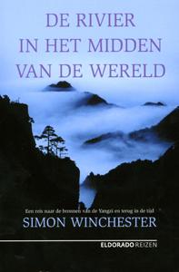 De Rivier in het midden van de Wereld - 9789047100232 - Simon Winchester