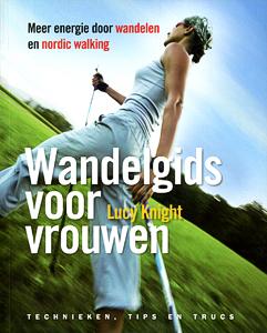 Wandelgids voor vrouwen - 9789049200893 - Lucy Knight
