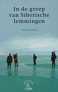 In de greep van Siberische lemmingen - 9789050112673 - Bart Ebbinge