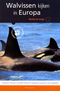 Walvissen kijken in Europa - 9789050114110 - Martijn de Jonge