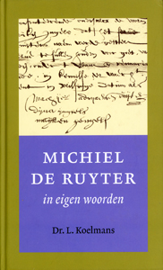 Michiel de Ruyter in eigen woorden - 9789051942903 - Michiel de Ruyter