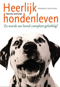 Heerlijk hondenleven - 9789052106922 - Andrea McHugh