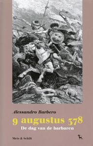9 augustus 378 - 9789053305423 - Alessandro Barbero