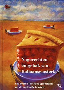 Nagerechten en gebak van Italiaanse osetria's - 9789053305638 -