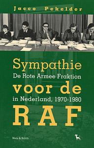 Sympathie voor de RAF - 9789053305799 - Jacco Pekelder