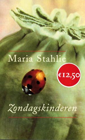 Zondagskinderen - 9789053337219 - Maria Stahlie