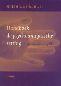 Handboek de psychoanalytische setting - 9789053529386 - Anton Berkouwer