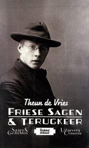 Friese sagen & Terugkeer - 9789054291381 - Theun de Vries