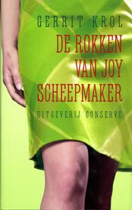 De Rokken van Joy Scheepmaker - 9789054291985 - Gerrit Krol