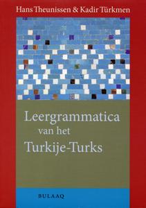 Leergrammatica van het Turkije-Turks - 9789054601111 - Hans Theunissen