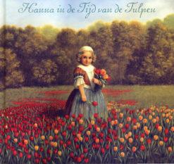 Hanna in de tijd van de tulpen - 9789055796106 - Deborah Noyens