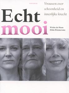Echt mooi - 9789056151812 - Wieke de Haan