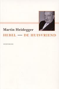 Hebel – De huisvriend - 9789056152093 - Martin Heidegger