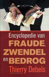 Encyclopedie van fraude, zwendel en bedrog - 9789056177461 - Thierry Debels