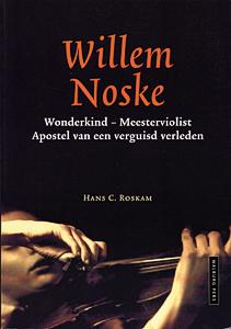 Willem Noske - 9789057303760 - Hans C. Roskam