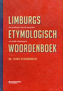 Limburg etymologisch woordenboek - 9789058268082 - Frans Debrabandere