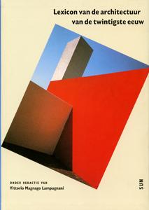 Lexicon van de architectuur van de twintigste eeuw - 9789058751140 - Vittorio Magnago Lampugnani