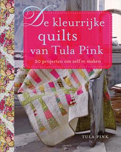 De kleurrijke quilts van Tula Pink - 9789058779779 - Tula Pink