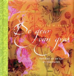 De geur van gras - 9789058977120 - Lucette Faber