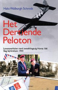 Het dertiende peloton - 9789059113404 - Haks Walburgh Schmidt