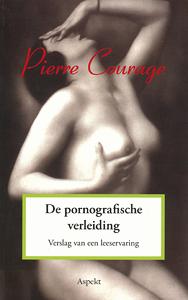 De pornografische verleiding - 9789059117044 - Pierre Courage