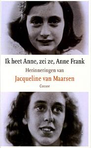 Ik heet Anne, zei ze, Anne Frank - 9789059360211 - Jacqueline van Maarsen