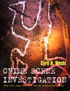 Crime Scene Investigation - 9789059561762 - Cyril Wecht