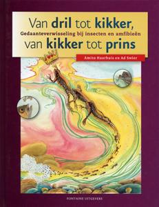 Van dril tot kikker, van kikker tot prins - 9789059562134 - Amito Haarhuis