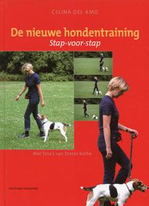 De nieuwe hondentraining - 9789059562585 - Celina Del Amo