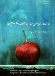 Mijn favoriete ingrediënten - 9789059562745 - Skye Gyngell