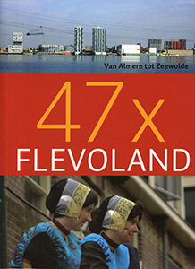 47 x Flevoland - 9789059773349 -